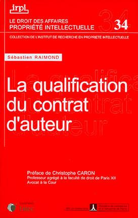 La qualification du contrat d'auteur