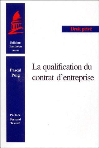La qualification du contrat d'entreprise