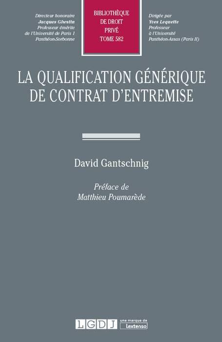 La qualification générique de contrat d'entremise