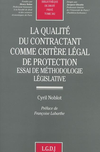 La qualité du contractant comme critère légal de protection