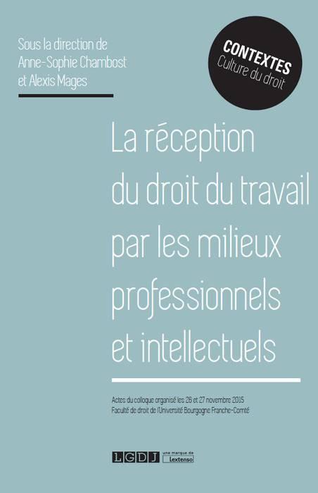 [EBOOK] La réception du droit du travail par les milieux professionnels et intellectuels