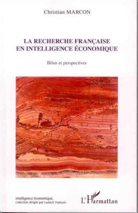 La recherche française en intelligence économique