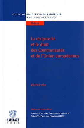 La réciprocité et le droit des communautés et de l'Union européenne