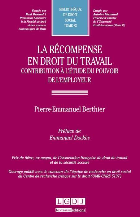 406163ab0df La récompense en droit du travail. Contribution à l étude du pouvoir de l