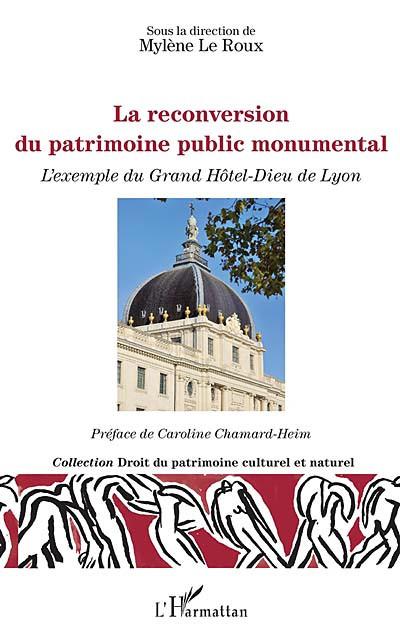 La reconversion du patrimoine public monumental