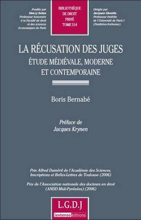 La récusation des juges. Etude médiévale, moderne et contemporaine
