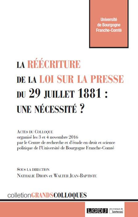 La réécriture de la loi sur la presse du 29 juillet 1881 : une nécessité ?