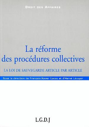 La réforme des procédures collectives