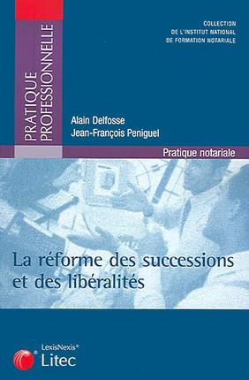 La réforme des successions et libéralités