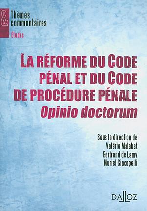 La Reforme Du Code Penal Et Du Code De Procedure Penale Opinio Doctorum Malabat 9782247085873 Lgdj Fr