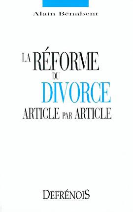 La réforme du divorce. Article par article