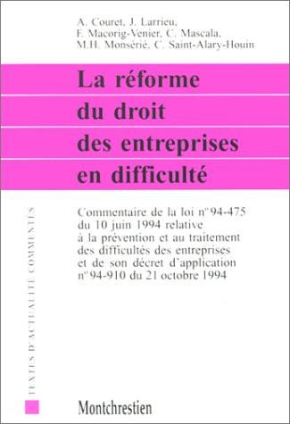 La réforme du droit des entreprises en difficulté