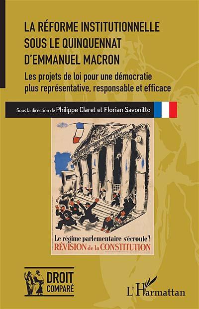 La réforme institutionnelle sous le quinquennat d'Emmanuel Macron