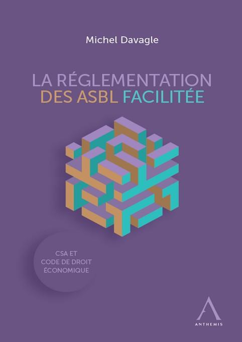 La réglementation des ASBL facilitée
