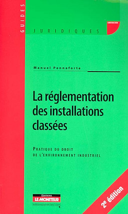 La réglementation des installations classées