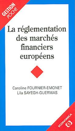 La réglementation des marchés financiers européens