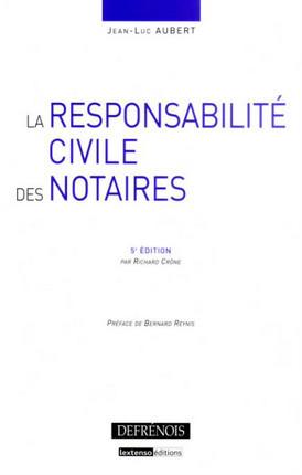 La responsabilité civile des notaires