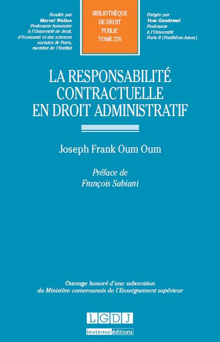 La responsabilité contractuelle en droit administratif