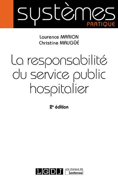 La responsabilité du service public  hospitalier