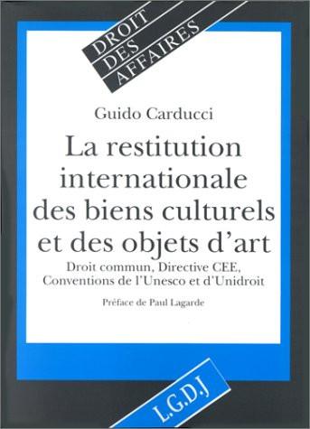 La restitution des biens culturels et objets d'art volés