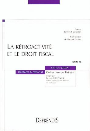 La rétroactivité et le droit fiscal