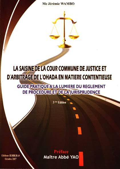 La saisine de la Cour commune de justice et d'arbitrage de l'OHADA en matière contentieuse