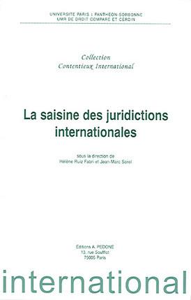 La saisine des juridictions internationales