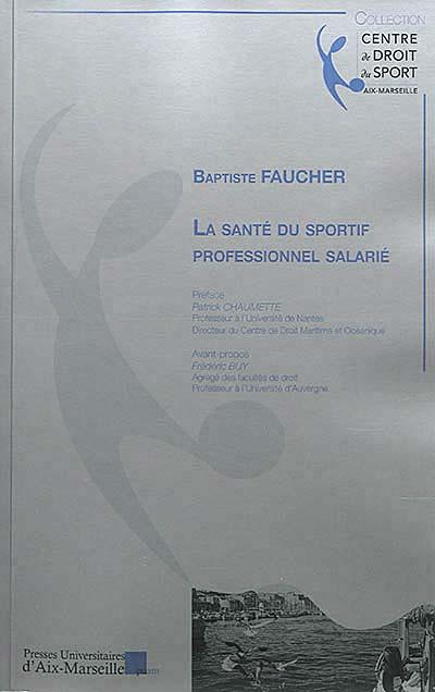 La santé du sportif professionnel salarié
