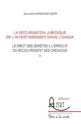 La sécurisation juridique de l'investissement dans l'OHADA