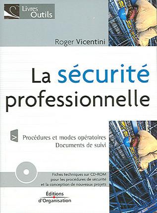La sécurité professionnelle, 1 livre + 1 CD-Rom