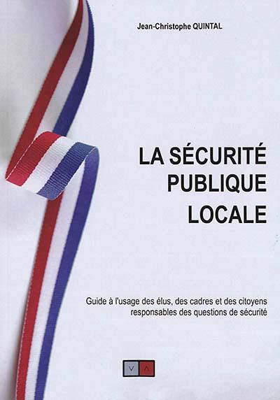 La sécurité publique locale