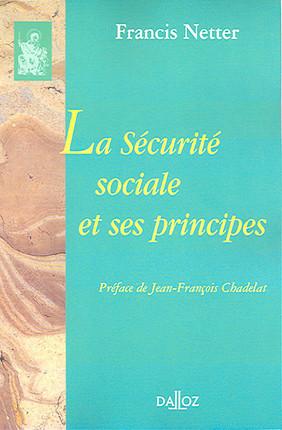 La Sécurité sociale et ses principes