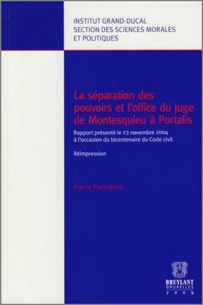 La séparation des pouvoirs et l'office du juge de Montesquieu à Portalis
