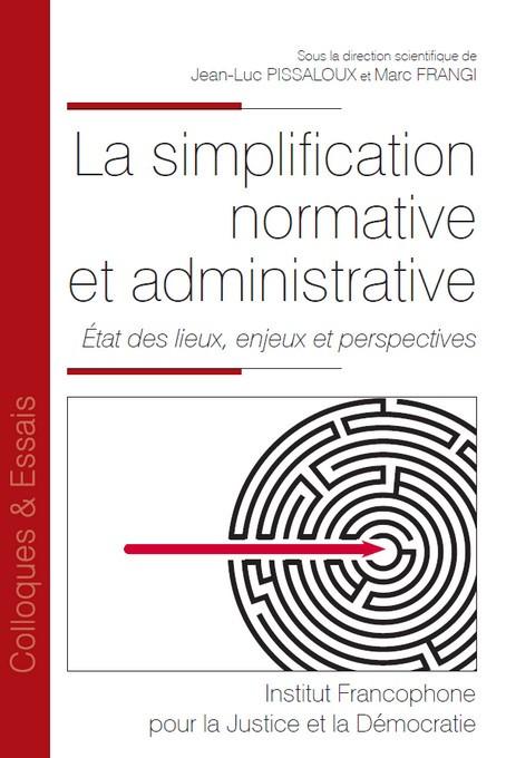 La simplification normative et administrative