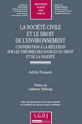 La société civile et le droit de l'environnement - Contribution à la réflexion sur les théories des sources du droit et de la validité