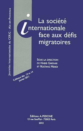 La société internationale face aux défis migratoires