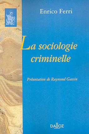 La sociologie criminelle