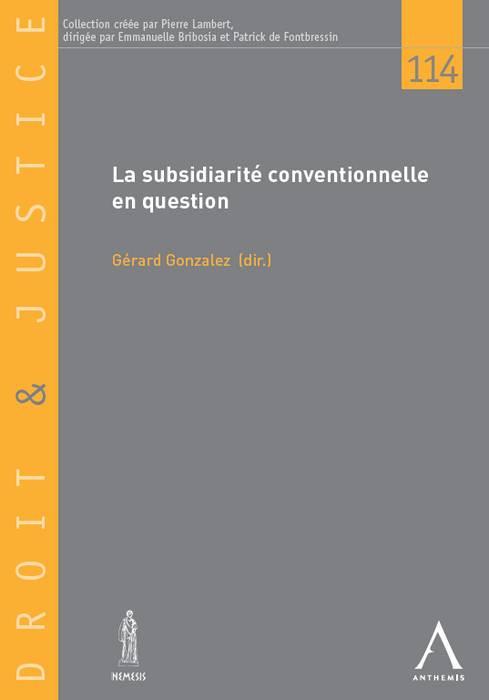 La subsidiarité conventionnelle en question