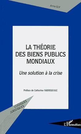 La théorie des biens publics mondiaux