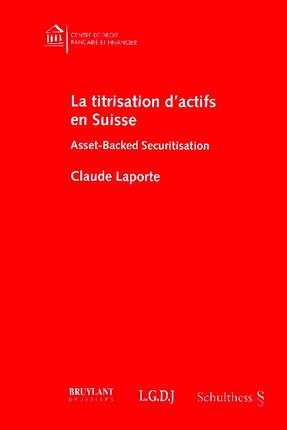 La titrisation d'actifs en Suisse
