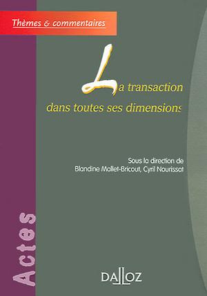 La transaction dans toutes ses dimensions