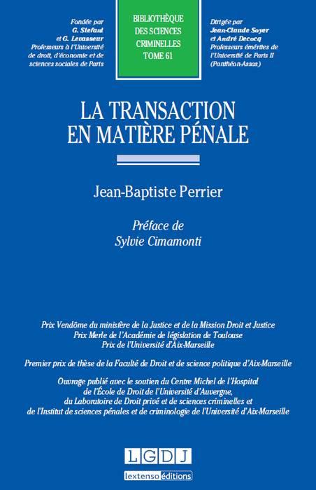 La transaction en matière pénale