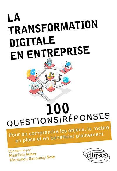 La transformation digitale en entreprise