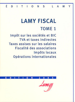 Lamy fiscal - Edition 2005