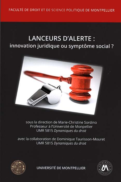 Lanceurs d'alerte : innovation juridique ou symptôme social ?