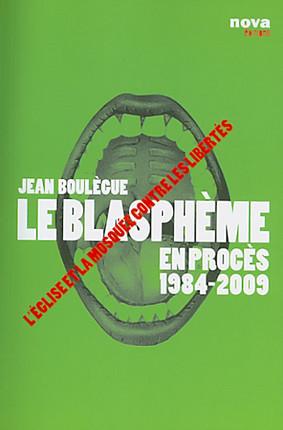 Le blasphème en procès 1984-2009