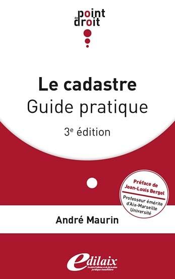 Le cadastre : guide pratique