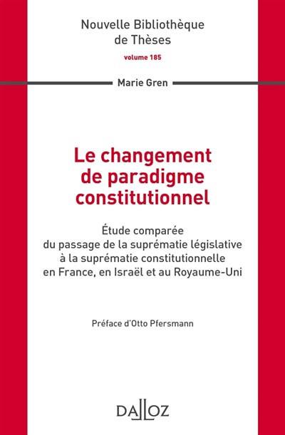 Le changement de paradigme constitutionnel