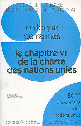 Le chapitre VII de la charte des nations unies