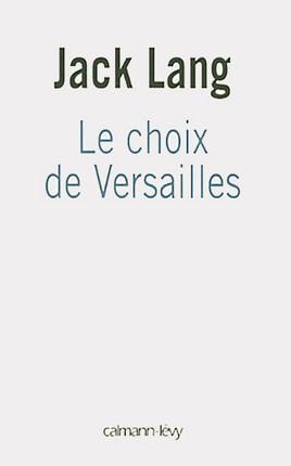 Le choix de Versailles